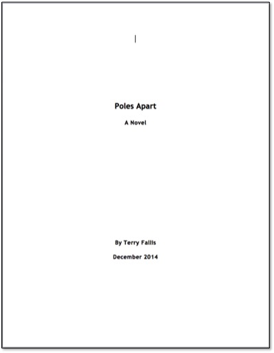 How To Make A Book Cover Page ~ Poles apart manuscript is finished… terry fallis novelist